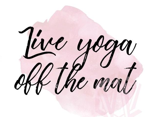 Quote FleXYourMind Live Yoga off the mat